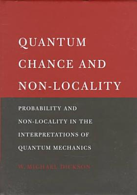 Quantum Chance and Non locality