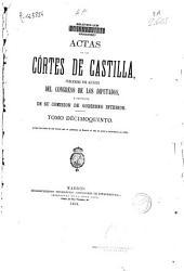 Actas de las Cortes de Castilla: Acaban las Actas de las Córtes que se juntaron en Madrid el año de 1592 y se acabaron en 1598. T. XV, Volumen 15