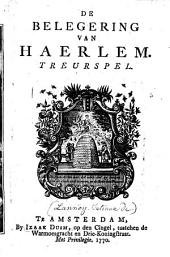 De Belegering van Haerlem. Treurspel