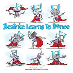 Beatrice Learns To Dance Book PDF