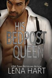 His Bedpost Queen