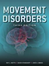 Movement Disorders, Third Edition: Edition 3
