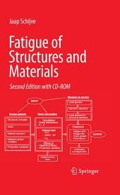 Fatigue of Structures and Materials: Edition 2
