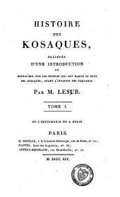 Histoire des Kosaques: Volume1