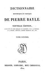 Dictionnaire historique et critique. Nouvelle ed. augm. de notes extraites. de Chaufepie, Joly etc: Volume6