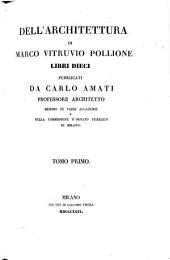 Dell'Architettura ... Libri X. Pubblicati Da Carlo Amati