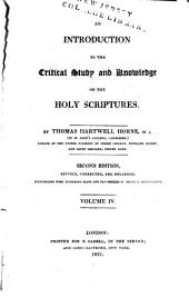 An Introduction to the Critical Study and Knowledge of the Holy Scriptures: Volume 4