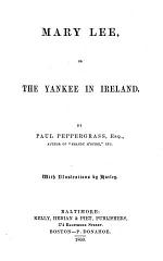 Mary Lee, Or The Yankee in Ireland