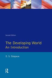 The Developing World: An Introduction, Edition 2