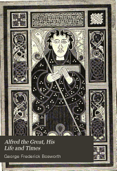Alfred the Great: His Life and Times