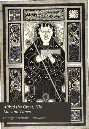 Alfred the Great  His Life and Times PDF