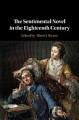 The Sentimental Novel in the Eighteenth Century