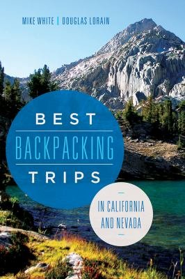 Best Backpacking Trips in California and Nevada PDF