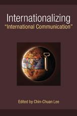 Internationalizing  International Communication  PDF