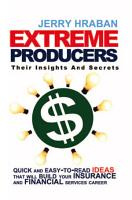 Extreme Producers  Their Insights and Secrets PDF