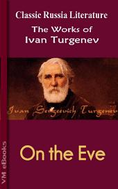 On the Eve: Works of Turgenev