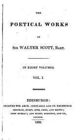 The poetical works of Sir Walter Scott, Bart: in eight volumes