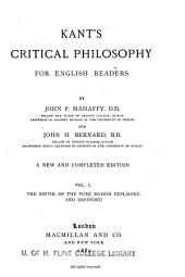 Kant's Critical Philosophy for English Readers: Volume 1