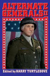 Alternate Generals II