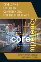 Developing Librarian Competencies for the Digital Age PDF
