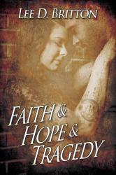 Faith Hope Tragedy Book PDF