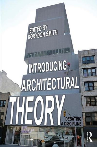 Introducing Architectural Theory PDF