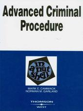Advanced Criminal Procedure in a Nutshell, 2d: Edition 2
