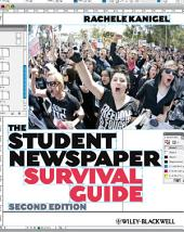 The Student Newspaper Survival Guide: Edition 2