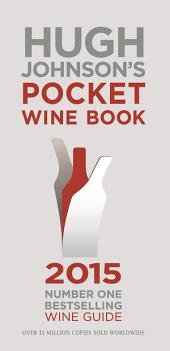 Hugh Johnson's Pocket Wine: Book 2015
