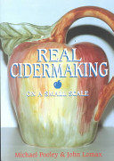 Real Cidermaking on a Small Scale