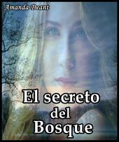 El secreto del bosque: novela erótica