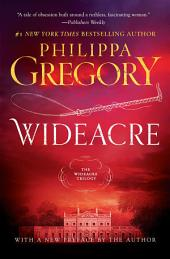 Wideacre: A Novel