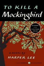 To Kill a Mockingbird: Book 1