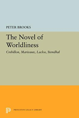 The Novel of Worldliness