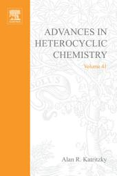 Advances in Heterocyclic Chemistry: Volume 41