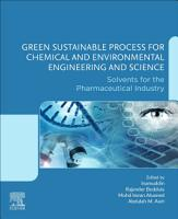 Green Sustainable Process for Chemical and Environmental Engineering and Science PDF