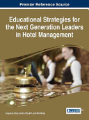 Educational Strategies for the Next Generation Leaders in Hotel Management PDF