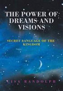 The Power of Dreams and Visions PDF