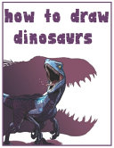 How to Draw Dinosaurs PDF