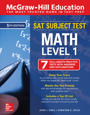 McGraw Hill Education SAT Subject Test Math Level 1  Fifth Edition