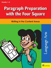 Paragraph Preparation with the Four Square: Writing in the Content Areas