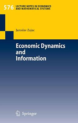 Economic Dynamics and Information