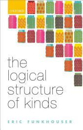 The Logical Structure of Kinds