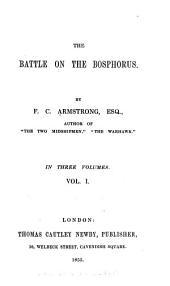 The Battle on the Bosphorus: Volume 1