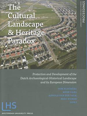 The Cultural Landscape   Heritage Paradox PDF