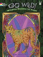 Go Wild  Wildlife Designs to Color PDF