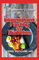 Beginners Guide To Intermittent Fasting for Diabetes PDF