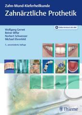 Zahnärztliche Prothetik: Ausgabe 5
