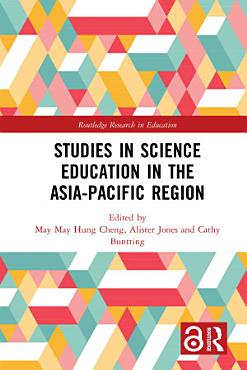 Studies in Science Education in the Asia Pacific Region PDF