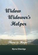 WIDOW-WIDOWER'S HELPER